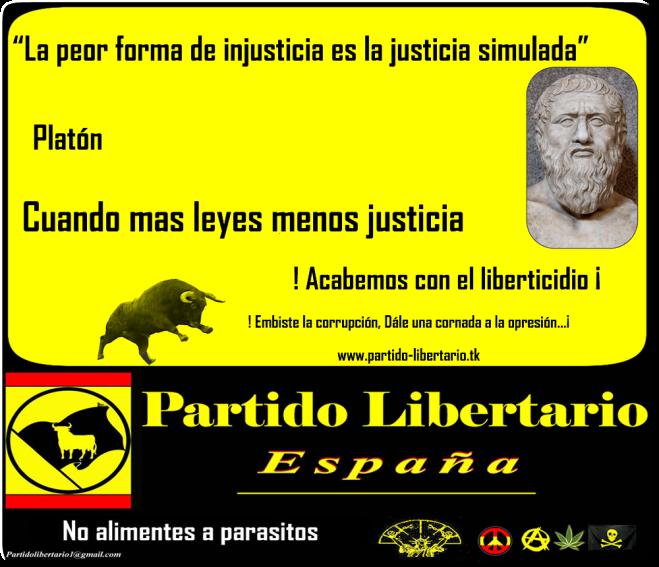 """""""La peor forma de injusticia es la justicia simulada""""      Platón"""